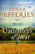 Cover-Bild zu Jefferies, Dinah: Daughters of War (eBook)
