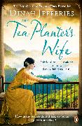 Cover-Bild zu Jefferies, Dinah: The Tea Planter's Wife