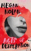 Cover-Bild zu Nolan, Megan: Acts of Desperation
