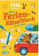 Cover-Bild zu Frag doch mal ... die Maus: Mein Ferien-Rätselblock mit der Maus von Klose, Petra
