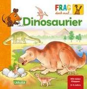 Cover-Bild zu Frag doch mal ... die Maus!: Dinosaurier von Klose, Petra