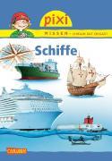 Cover-Bild zu Carlsen Paket. Pixi Wissen, Band 76. Schiffe von Klose, Petra