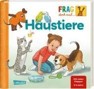Cover-Bild zu Frag doch mal ... die Maus!: Haustiere von Klose, Petra