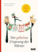 Cover-Bild zu Schomburg, Andrea: Der geheime Ursprung der Wörter