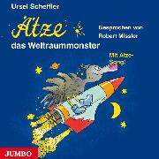 Cover-Bild zu Scheffler, Ursel: Ätze, das Weltraummonster (Audio Download)