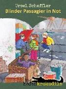 Cover-Bild zu Scheffler, Ursel: Die Hafenkrokodile: Blinder Passagier in Not (eBook)