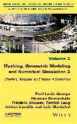 Cover-Bild zu George, Paul Louis: Meshing, Geometric Modeling and Numerical Simulation, Volume 2 (eBook)