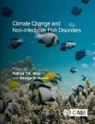 Cover-Bild zu Woo, Patrick T K (Hrsg.): Climate Change and Non-infectious Fish Disorders (eBook)