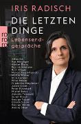 Cover-Bild zu Radisch, Iris: Die letzten Dinge