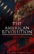 Cover-Bild zu Henry, Patrick: The American Revolution: From the Rejection of the Stamp Act Until the Final Victory (eBook)