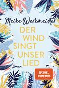 Cover-Bild zu Werkmeister, Meike: Der Wind singt unser Lied