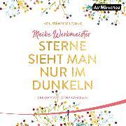 Cover-Bild zu Werkmeister, Meike: Sterne sieht man nur im Dunkeln (Audio Download)