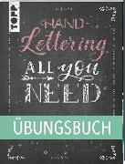 Cover-Bild zu frechverlag: Handlettering All you need. Das Übungsbuch
