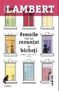 Cover-Bild zu Lambert, Karine: Femeile care au renun¿at la barba¿i (eBook)