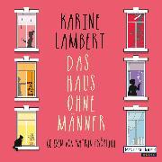 Cover-Bild zu Lambert, Karine: Das Haus ohne Männer (Audio Download)