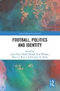 Cover-Bild zu Carr, James (Hrsg.): Football, Politics and Identity (eBook)
