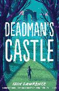 Cover-Bild zu Lawrence, Iain: Deadman's Castle