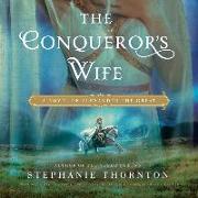 Cover-Bild zu Thornton, Stephanie Marie: The Conqueror's Wife Lib/E: A Novel of Alexander the Great