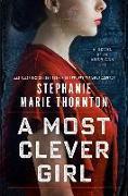 Cover-Bild zu Thornton, Stephanie Marie: A Most Clever Girl