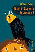 Cover-Bild zu Roher, Michael: Kali kann Kanari