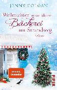 Cover-Bild zu Colgan, Jenny: Weihnachten in der kleinen Bäckerei am Strandweg (eBook)