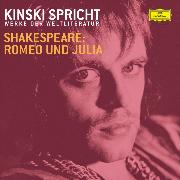 Cover-Bild zu Shakespeare, William: Kinski und Ensemble: Shakespeare 2: Romeo und Julia (Audio Download)