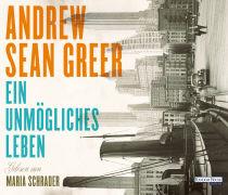 Cover-Bild zu Greer, Andrew Sean: Ein unmögliches Leben