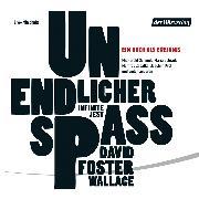 Cover-Bild zu Wallace, David Foster: Unendlicher Spaß (Audio Download)