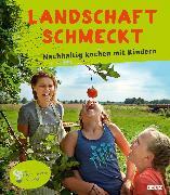 Cover-Bild zu Lehmann, Stephanie: Landschaft schmeckt