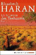 Cover-Bild zu Im Schatten des Teebaums (eBook) von Haran, Elizabeth