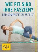 Cover-Bild zu Tempelhof, Siegbert: Wie fit sind Ihre Faszien? (eBook)