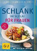 Cover-Bild zu Ilies, Angelika: Schlank im Schlaf für Frauen (eBook)