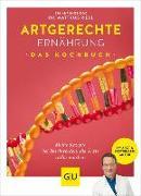 Cover-Bild zu Riedl, Matthias: Artgerechte Ernährung - Das Kochbuch