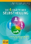 Cover-Bild zu Cavelius, Anna: Die 4 Kräfte der Selbstheilung (eBook)