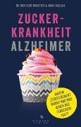 Cover-Bild zu Mosetter, Kurt: Zuckerkrankheit Alzheimer