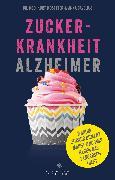 Cover-Bild zu Mosetter, Kurt: Zuckerkrankheit Alzheimer (eBook)
