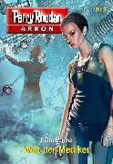 Cover-Bild zu Berenz, Björn: Arkon 7: Welt der Mediker (eBook)