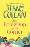 Cover-Bild zu Colgan, Jenny: The Bookshop on the Corner (eBook)