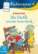 Cover-Bild zu Dietl, Erhard: Die Olchis und der faule König (eBook)