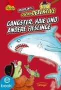 Cover-Bild zu Dietl, Erhard: Gangster, Haie und andere Fießlinge (eBook)
