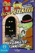 Cover-Bild zu Dietl, Erhard: Olchi-Detektive. Der Gangster-Tunnel (eBook)
