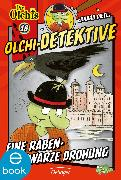 Cover-Bild zu Dietl, Erhard: Olchi-Detektive. Eine rabenschwarze Drohung (eBook)