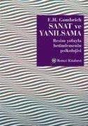 Cover-Bild zu H. Gombrich, Ernst: Sanat ve Yanilsama