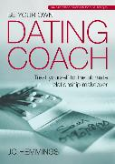 Cover-Bild zu Hemmings, Jo: Be Your Own Dating Coach (eBook)