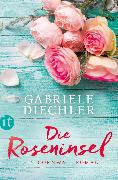 Cover-Bild zu Diechler, Gabriele: Die Roseninsel (eBook)