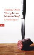 Cover-Bild zu Orths, Markus: Wer geht wo hinterm Sarg?