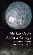 Cover-Bild zu Orths, Markus: Alpha & Omega (eBook)