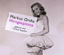 Cover-Bild zu Orths, Markus: Hirngespinste (Audio Download)