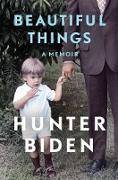 Cover-Bild zu Biden, Hunter: Beautiful Things (eBook)