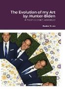 Cover-Bild zu Hunter-Biden, Michael: The Evolution of my Art by